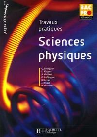 Georges Bringuier - Sciences Physiques Bac Pro 1e Tle Professionnelle - Travaux pratiques.