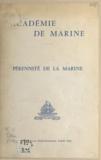 Georges Cabanier - Pérennité de la marine - Communication faite à l'Académie de marine le 22 juin 1962.