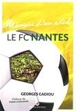 Georges Cadiou - Le FC Nantes.