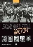 Georges Cadiou - Les grands noms du football breton.