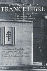 Georges Caïtucoli et François Broche - Dictionnaire de la France libre.