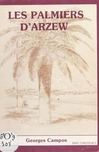 Georges Campos - Les palmiers d'Arzew.