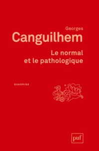Georges Canguilhem - Le normal et le pathologique.