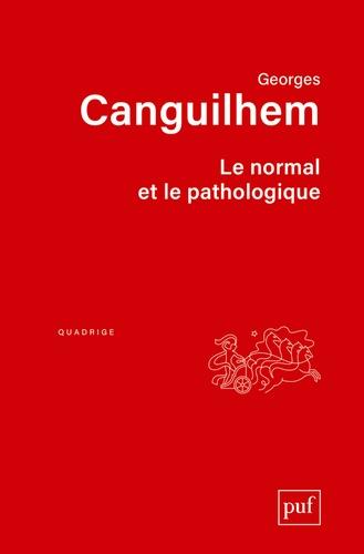 Georges Canguilhem - Le normal et le pathologique.