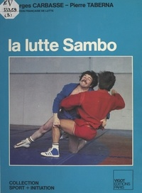 Georges Carbasse - La Lutte Sambo.