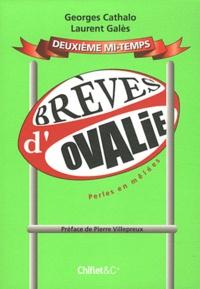 Georges Cathalo et Laurent Galès - Brèves d'Ovalie - Tome 2, Perles en mêlées.
