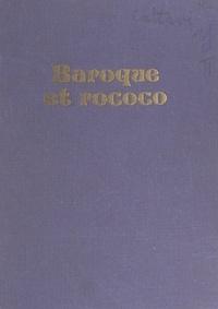 Georges Cattaui et  Collectif - Baroque et rococo.