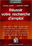 Georges Cavalier - Réussir votre recherche d'emploi.