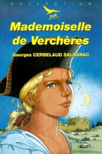 Georges Cerbelaud-Salagnac - Mademoiselle de Verchères.