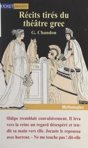 Georges Chandon et Claude Aziza - Récits tirés du théâtre grec - En supplément, L'Entracte : des pages de jeux pour entrer dans la légende.