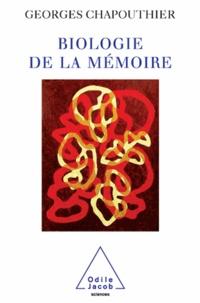 Georges Chapouthier - Biologie de la mémoire.