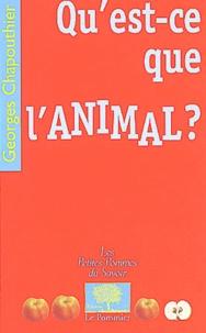 Georges Chapouthier - Qu'est-ce que l'animal ?.