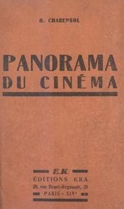 Georges Charensol - Panorama du cinéma.