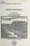 Georges-Charles Demay - Berlinoises : Du STO (1943) au départ du tour de France (1987).