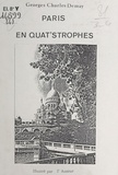 Georges-Charles Demay - Paris en quat'strophes.