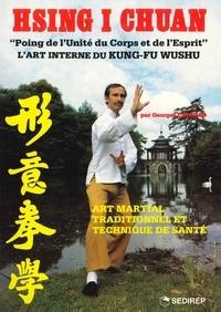 Georges Charles - Hsing i chuan - Art martial, traditionnel et technique de santé.