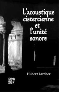 Georges Charles - l'acoustique cistercienne et l'unite sonore.