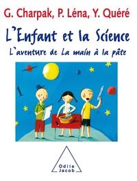 Georges Charpak et Pierre Léna - L'enfant et la Science - L'aventure de La main à la pâte.