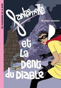 Georges Chaulet - Fantômette 11 - Fantômette et la dent du diable.