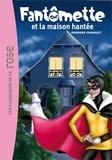 Georges Chaulet - Fantômette 17 - Fantômette et la maison hantée.