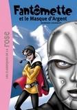 Georges Chaulet - Fantômette 23 - Fantômette et le masque d'argent.
