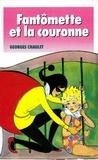Georges Chaulet - Fantômette et la couronne - tome 43.