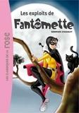 Georges Chaulet - Fantômette Tome 1 : Les exploits de Fantômette.