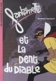 Georges Chaulet - Fantômette Tome 15 : Fantômette et la Dent du Diable.