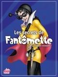 Georges Chaulet - Les secrets de Fantômette.