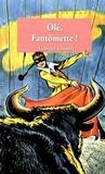 Georges Chaulet - Olé Fantomette - tome 30.