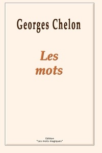 Georges Chelon - Les mots.