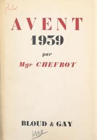 Georges Chevrot - Avent 1939.