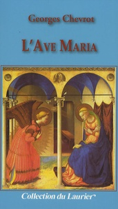 Georges Chevrot - L'Ave Maria.