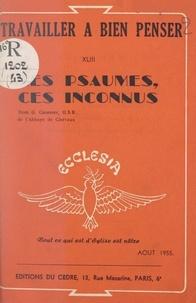 Georges Chopiney et Denys Gorce - Les psaumes, ces inconnus.