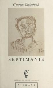 Georges Clairefond et Paule Plouvier - Septimanie : œuvres complètes.