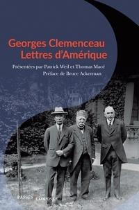 Georges Clemenceau et Patrick Weil - Clémenceau - Lettres d'Amérique.