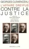 Georges Clemenceau - Contre la justice.