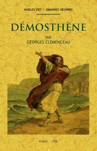 Georges Clemenceau - Démosthène.