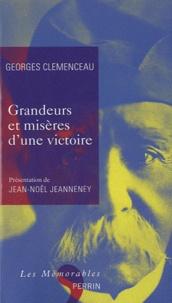 Georges Clemenceau - Grandeurs et misères d'une victoire.
