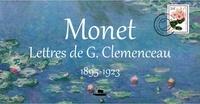 Georges Clemenceau - Monet : Lettres de G.Clemenceau - 1895-1923.