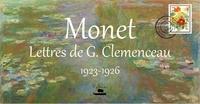 Georges Clemenceau - Monet : Lettres de G.Clemenceau - 1923-26.