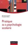 Georges Cognet et François Marty - Pratique de la psychologie scolaire.