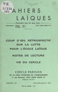 Georges Cogniot et Edmond Fournout - Coup d'œil rétrospectif sur la lutte pour l'école laïque - Notes de lecture. Vie du Cercle.