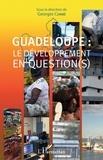 Georges Combé - Guadeloupe : le développement en question(s).