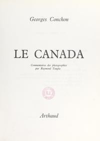 Georges Conchon et B. Aury - Le Canada.