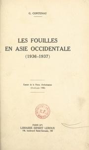 Georges Contenau - Les fouilles en Asie occidentale (1936-1937).
