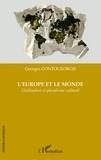 Georges Contogeorgis - L'Europe et le monde - Civilisation et pluralisme culturel.