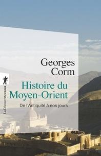 Georges Corm - Histoire du Moyen-Orient - De l'Antiquité à nos jours.