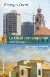 Georges Corm - Le Liban contemporain - Histoire et société.