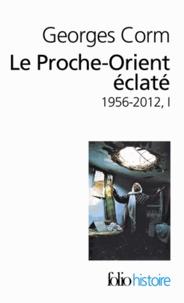 Le Proche-Orient éclaté - Tome 1, 1956-2012.pdf